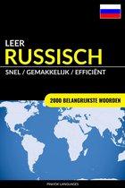 Leer Russisch: Snel / Gemakkelijk / Efficiënt: 2000 Belangrijkste Woorden
