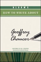 Bloom's How to Write About Geoffrey Chaucer