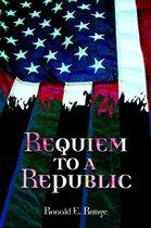 Requiem to a Republic