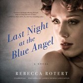 Last Night at the Blue Angel Lib/E