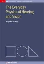 The Everyday Physics of Hearing and Vision