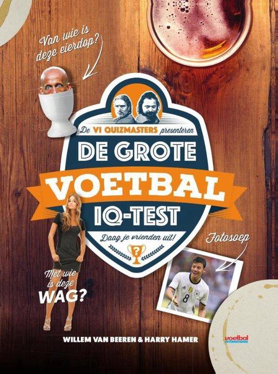 De grote voetbal IQ-test - Willem van Beeren |