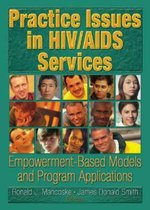 Practice Issues in HIV/AIDS Services