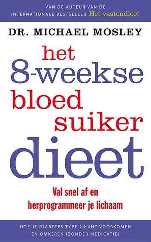 Boek cover Het 8-weekse bloedsuikerdieet van Michael Mosley (Paperback)