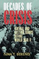 Boek cover Decades of Crisis van Ivan T. Berend