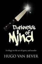 Darkness of Mind