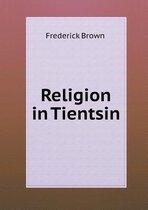 Religion in Tientsin