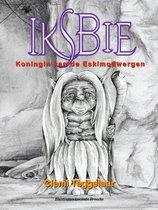 Iksbie, koningin van de eskimodwergen