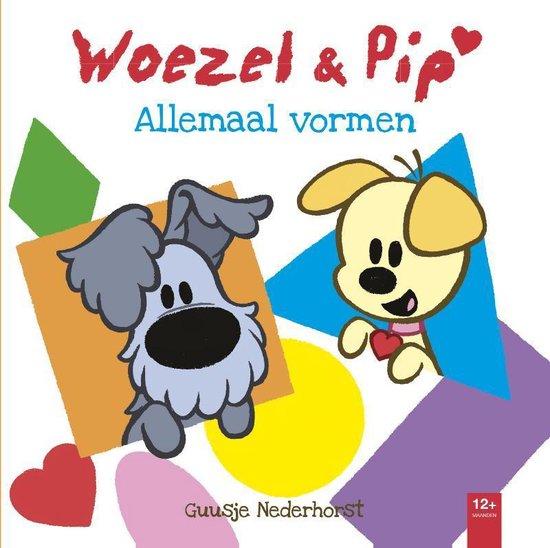 Woezel & Pip - Allemaal vormen - Guusje Nederhorst |