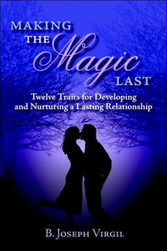 Making The Magic Last
