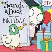 Sarah and Duck have a Quiet Birthday