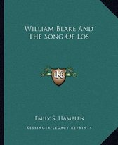 William Blake and the Song of Los