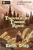 Trouble at Timber Ridge