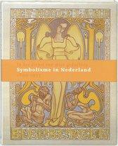Symbolisme In Nederland 1890 - 1935