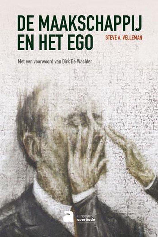 De Maakschappij en het ego - Steve A. Velleman  