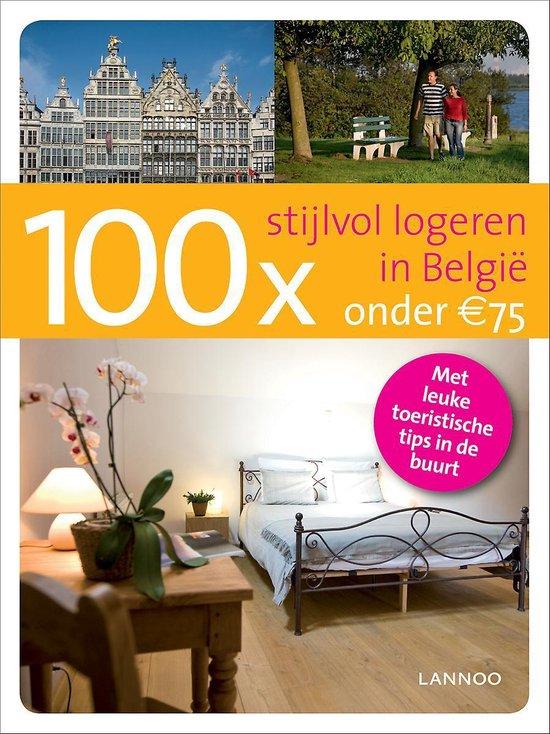 100 x stijlvol logeren in België onder de 75 Euro - Erwin de Decker | Readingchampions.org.uk