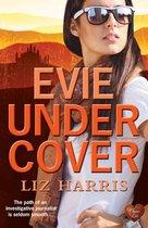 Evie Undercover