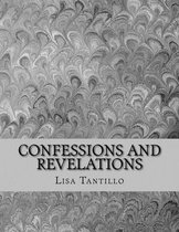 Confessions and Revelations
