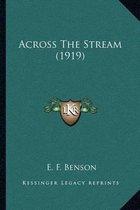 Across the Stream (1919)