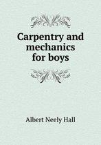 Carpentry and Mechanics for Boys