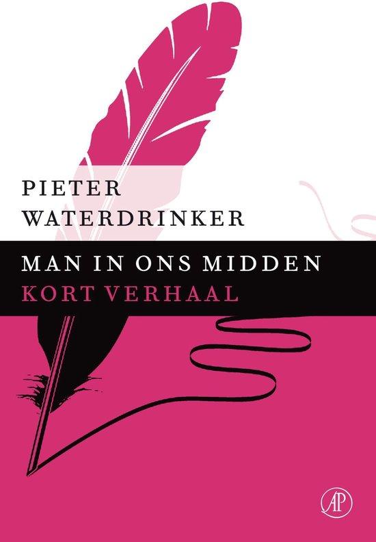 Man in ons midden - Pieter Waterdrinker pdf epub