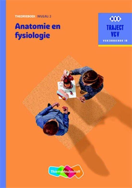 Traject V&V Verzorgende IG  - Anatomie en fysiologie niveau 3 Theorieboek
