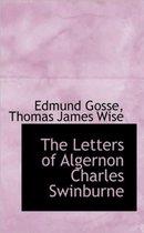 The Letters of Algernon Charles Swinburne