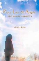 Omslag PEACE, LOVE & ANGELS: My Heavenly Encounters