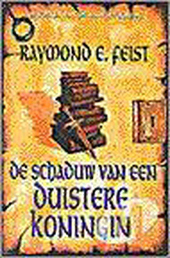 De Schaduw van een Duistere Koningin (De Boeken van de Slangenoorlog) - Raymond E. Feist | Fthsonline.com