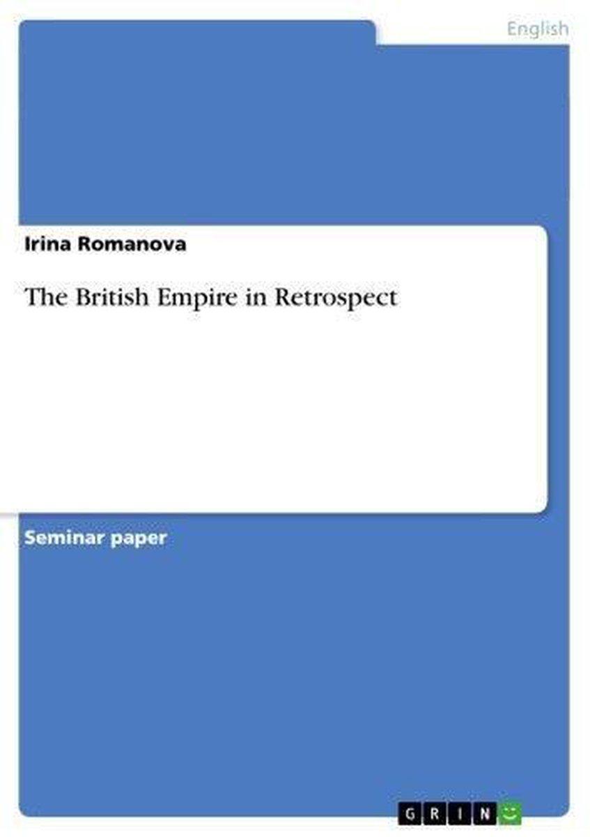 The British Empire in Retrospect