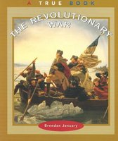 The Revolutionary War (a True Book