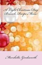 A Light Christmas Day Brunch Recipe Menu