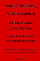 Sensual Awakening A Tantric Approach