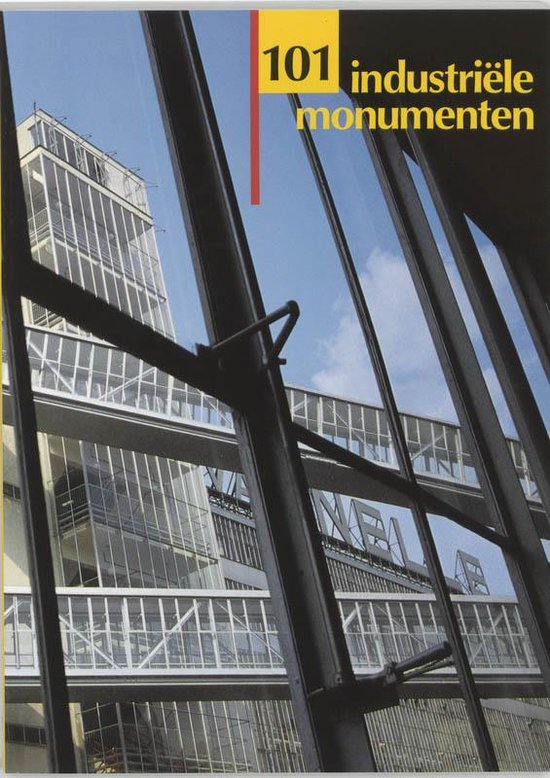 Cover van het boek '101 industriele monumenten' van P. Nijhof