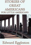 Stories of Great Americans For Little Americans