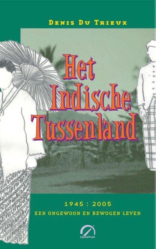 Het Indische Tussenland - Denis Du Trieux  