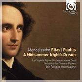 Mendelssohn: Elias; Paulus; A Midsummer Night's Dream