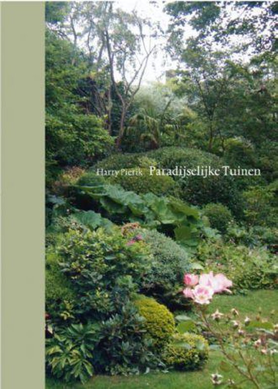 Paradijselijke tuinen - Harry Pierik |