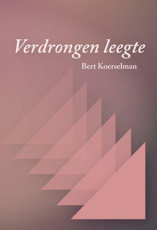 Verdrongen leegte - Bert Koerselman  