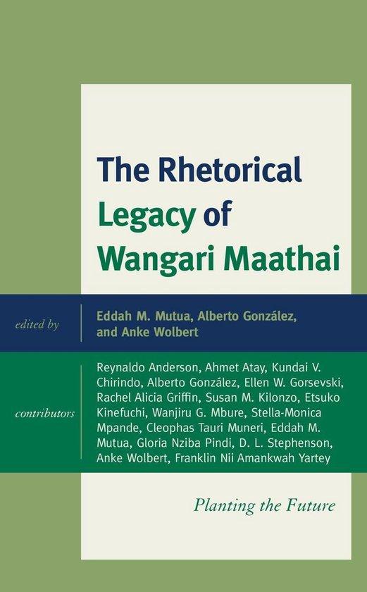 Boek cover The Rhetorical Legacy of Wangari Maathai van Reynaldo Anderson (Onbekend)