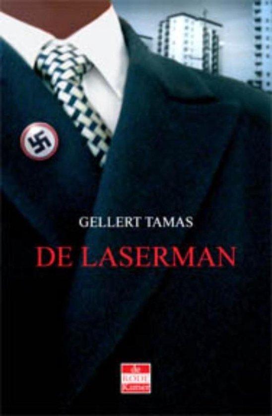 De Laserman - Gellert Tamas |
