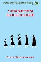 Social Sciences - Vergeten Sociologie