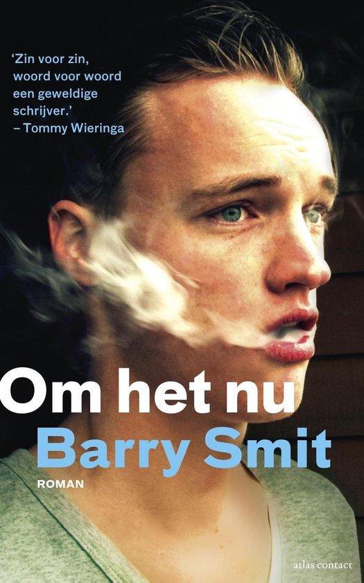 Om het nu - Barry Smit |