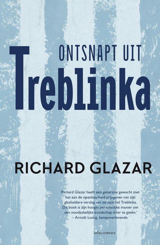 Ontsnapt uit Treblinka - Richard Glazar |