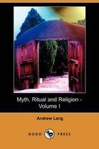Myth, Ritual and Religion - Volume I (Dodo Press)