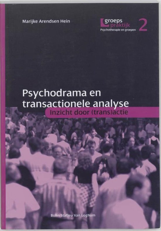 Psychodrama en transactionele analyse - F M Arendsen Hein |