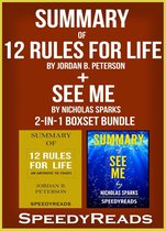 Omslag Summary of 12 Rules for Life: An Antidote to Chaos by Jordan B. Peterson + Summary of See Me by Nicholas Sparks 2-in-1 Boxset Bundle