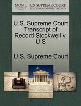 U.S. Supreme Court Transcript of Record Stockwell V. U S