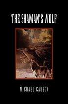 The Shaman's Wolf