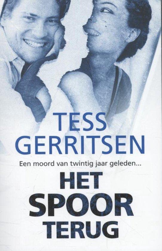 Het spoor terug - Tess Gerritsen |